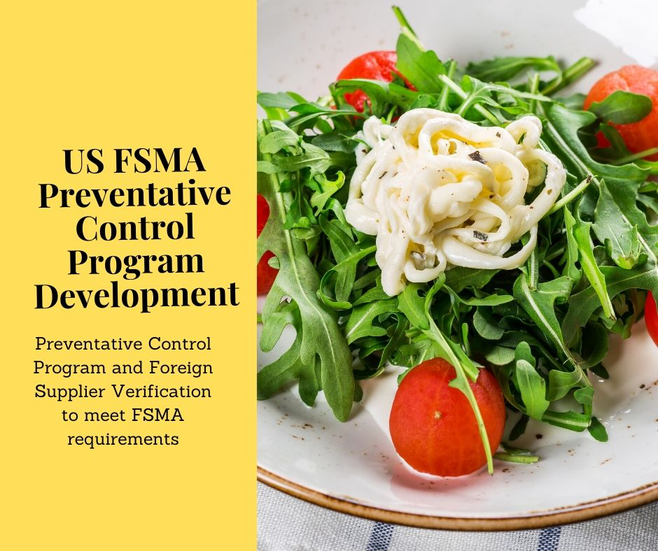 US FSMA Preventative Control Development